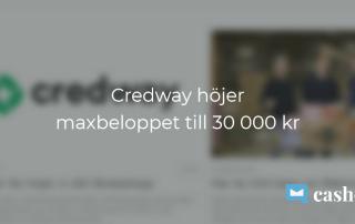 Credway ökar maxtaket