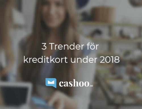 3 Trender för Kreditkort under 2018 (om cash-back, rabatter & nischade kort)