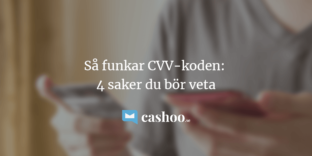 Vad är CVV-kod på kreditkort & betalkort? [4 saker du bör veta]